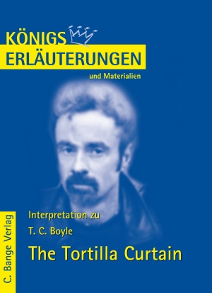 Erläuterungen zu Thomas Coraghessan Boyle: The Tortilla Curtain