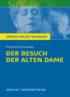 """Textanalyse und Interpretation zu Friedrich Dürrenmatt, """"Der Besuch der alten Dame"""""""