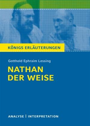 """Textanalyse und Interpretation zu Gotthold Ephraim Lessing, """"Nathan der Weise"""""""