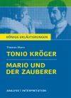 """Textanalyse und Interpretation zu Thomas Mann, """"Tonio Kröger, Mario und der Zauberer"""""""