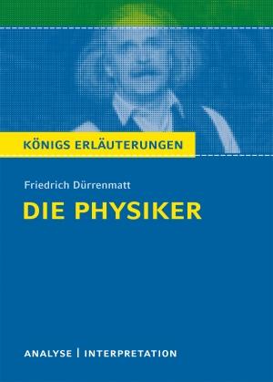 """Textanalyse und Interpretation zu Friedrich Dürrenmatt, """"Die Physiker"""""""