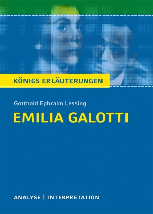 "Textanalyse und Interpretation zu Gotthold Ephraim Lessing, ""Emilia Galotti"""
