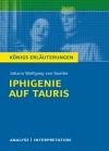 """Textanalyse und Interpretation zu Johann Wolfgang von Goethe, """"Iphigenie auf Tauris"""""""