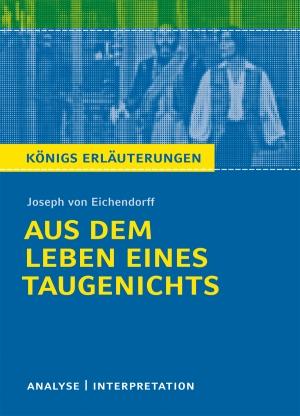 """Textanalyse und Interpretation zu Joseph von Eichendorff, """"Aus dem Leben eines Taugenichts"""""""