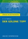 """Textanalyse und Interpretation zu E. T. A. Hoffmann, """"Der goldne Topf """""""
