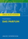 """Textanalyse und Interpretation zu Patrick Süskind, """"Das Parfum - die Geschichte eines Mörders"""""""