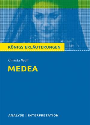 """Textanalyse und Interpretation zu Christa Wolf, """"Medea. Stimmen"""""""