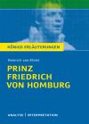"""Textanalyse und Interpretation zu Heinrich von Kleist, """"Prinz Friedrich von Homburg"""""""