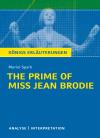 """Textanalyse und Interpretation zu Muriel Spark, """"The prime of Miss Jean Brodie"""""""