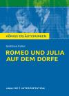 """Textanalyse und Interpretation zu Gottfried Keller, """"Romeo und Julia auf dem Dorfe"""""""