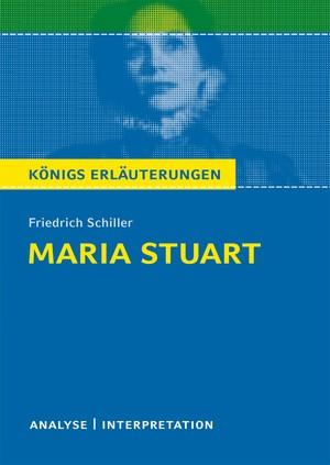 """Textanalyse und Interpretation zu Friedrich Schiller, """"Maria Stuart"""""""