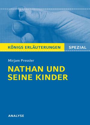 """Textanalyse und Interpretation zu Mirjam Pressler, """"Nathan und seine Kinder"""""""