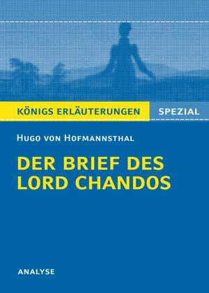 """Textanalyse zu  Hugo von Hofmannsthal, """"Der Brief des Lord Chandos"""""""