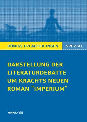 """Darstellung der Literaturdebatte um Christian Krachts neuen Roman """"Imperium"""""""