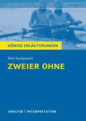 """Textanalyse und Interpretation zu Dirk Kurbjuweit, """"Zweier ohne"""""""