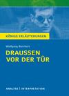 """Textanalyse und Interpretation zu Wolfgang Borchert, """"Draußen vor der Tür"""""""
