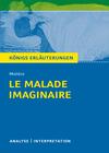 "Textanalyse und Interpretation zu Molière, ""Le malade imaginaire"""