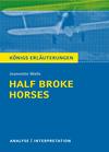 """Vergrößerte Darstellung Cover: Textanalyse und Interpretation zu Jeannette Walls, """"Half broke horses"""". Externe Website (neues Fenster)"""