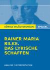 Vergrößerte Darstellung Cover: Erläuterungen zu Rainer Maria Rilke, das lyrische Schaffen. Externe Website (neues Fenster)