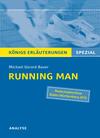 """Textanalyse und Interpretation zu Michael Gerard Bauer, """"Running Man"""""""