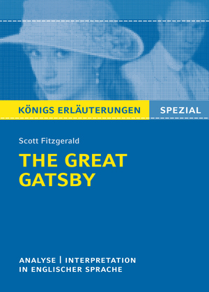"Textanalyse und Interpretation zu F. Scott Fitzgerald, ""The great Gatsby"""