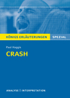 "Textanalyse und Interpretation zu Paul Haggis, ""Crash"""