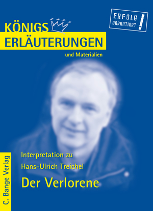"""Erläuterungen zu Hans-Ulrich Treichel, """"Der Verlorene"""""""