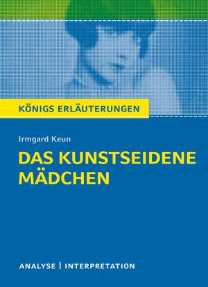 """Textanalyse und Interpretation zu Irmgard Keun, """"Das kunstseidene Mädchen"""""""