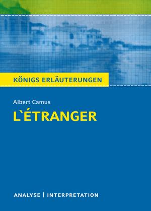 """Textanalyse und Interpretation zu Albert Camus, """"L'Étranger"""""""