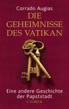 Vergrößerte Darstellung Cover: Die Geheimnisse des Vatikan. Externe Website (neues Fenster)