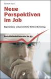 Neue Perspektiven im Job