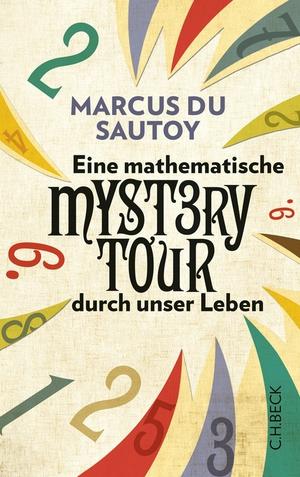 Eine mathematische Mystery Tour durch unser Leben