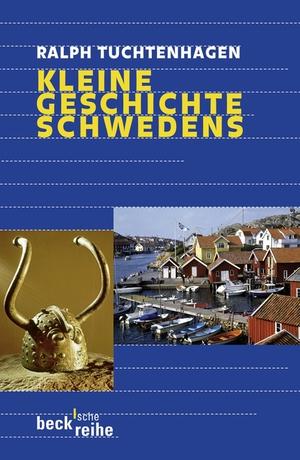 Kleine Geschichte Schwedens