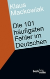 Die 101 häufigsten Fehler im Deutschen