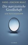 Vergrößerte Darstellung Cover: Die narzisstische Gesellschaft. Externe Website (neues Fenster)
