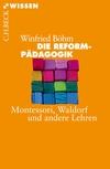 Vergrößerte Darstellung Cover: Die Reformpädagogik. Externe Website (neues Fenster)