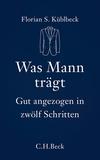 Vergrößerte Darstellung Cover: Was Mann trägt. Externe Website (neues Fenster)