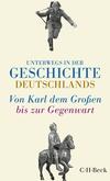 Unterwegs in der Geschichte Deutschlands