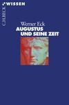 Vergrößerte Darstellung Cover: Augustus und seine Zeit. Externe Website (neues Fenster)