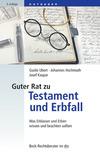 Vergrößerte Darstellung Cover: Guter Rat zu Testament und Erbfall. Externe Website (neues Fenster)