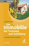 Vergrößerte Darstellung Cover: Die Immobilie bei Trennung und Scheidung. Externe Website (neues Fenster)