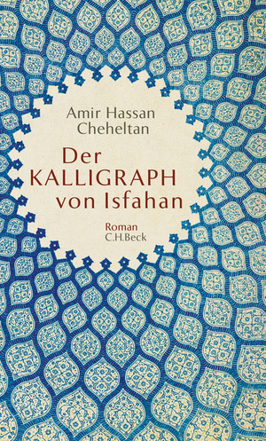 Der Kalligraph von Isfahan
