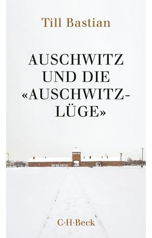 Auschwitz und die 'Auschwitz-Lüge'