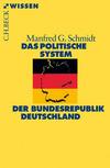 Vergrößerte Darstellung Cover: Das politische System der Bundesrepublik Deutschland. Externe Website (neues Fenster)