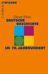 Vergrößerte Darstellung Cover: Deutsche Geschichte im 19. Jahrhundert. Externe Website (neues Fenster)