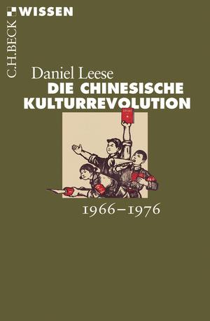 Die chinesische Kulturrevolution 1966-1976