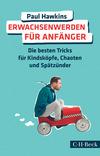 Vergrößerte Darstellung Cover: Erwachsenwerden für Anfänger. Externe Website (neues Fenster)