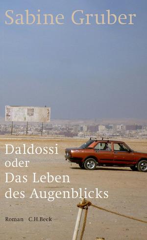 Daldossi oder Das Leben des Augenblicks