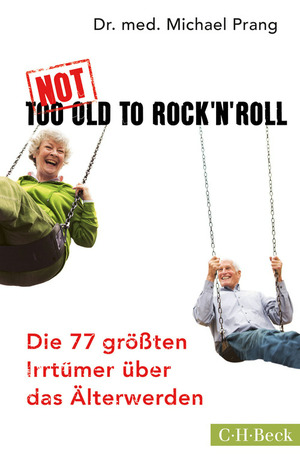 Not too old to Rock 'n' Roll
