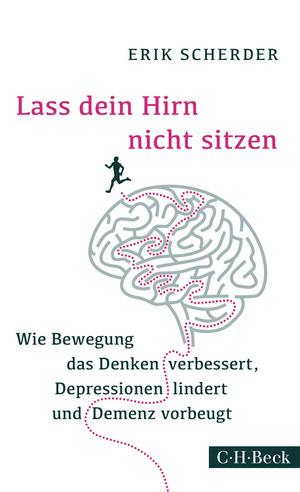 Lass dein Hirn nicht sitzen